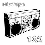MixTape 102