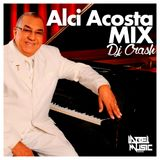 Alci Acosta Mix By Dj Crash LMI