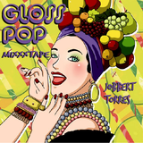 Gloss Pop Mixxxtape