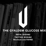 Vehbz: Gyaldem Glucose Mix
