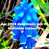Apr 2018 deep music mix 49