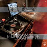 Deeper Side - part I - MikeBold & kemyR