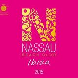 Nassau Beach Ibiza 2015 CD2 Mixed By daZZla