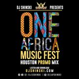 One Africa Fest Official Promo Mix ft South Africa, Cameroon, Nigeria, Kenya, Tanzania, Angola