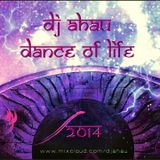 dj AHAU - Dance Of Life ( 2014 )
