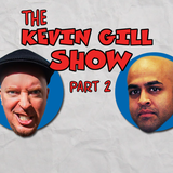 Ep 113 Sonjay Dutt Returns to The Kevin Gill Show