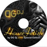 HouseFetish by DG Dj 2014 SpecialEdition