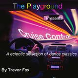 The Playgrounds Cruise Control Mix