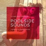 GordieJay Presenta! Future Disco Poolside Sounds