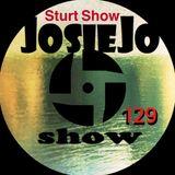 The JosieJo show 0129 - The Sturt's Show : Heir, Paytron Saint, Piles os Clothes and Karvus Torabi