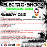 Fabbry One - Electro Shock Session 088 RadioShow2018