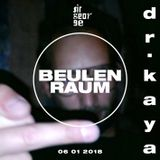 Dr.Kaya live @ Beulenraum (2018)