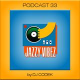 Jazzy Vibez Podcast 33 / My Funny Valentine