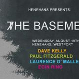 The Basement 101 @Henehan's Westport