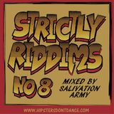 Strictly Riddims No8 Mixed by Salivation Army