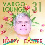 VARGO LOUNGE 31 - Happy Easter