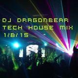 DJ Dragonbear Tech House Mix #1