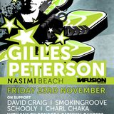 LIVE - Gilles Peterson @ Nasimi Beach, Fri 23rd Nov '12