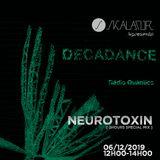 Decadance #39 by Skalator Music feat Neurotoxin 06.12.2019