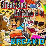 BreakID - Break-Box Radioshow #041 (Mix by BreakID)