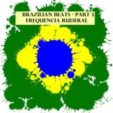 Brazilian Beats - Part 3
