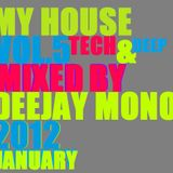 Dj Mono My House Vol.5 2012