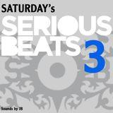 Saturday's Serious Beats - 3
