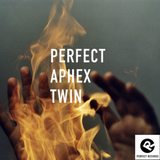 Perfect Aphex Twin