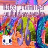 Ibiza Summer Vol. 36 - Soulful disco reunion