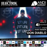 Electrik Playground 17/2/18 inc. Don Diablo Guest Session