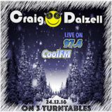 Craig Dalzell Live On CoolFM [24.12.16] On 3 Turntables