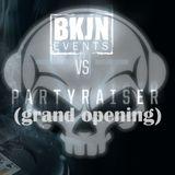 Partyraiser @ BKJN vs. Partyraiser V.I.P.