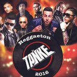 DJ Tanke - Reggaeton Mix 2016