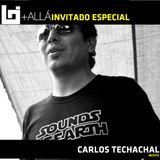 B+allá Podcast Especial de Mes Carlos Techachal