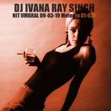 DJ Ivana Ray Singh at Nit umbral a Meteoro 9-3-19