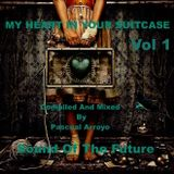 MY HEART YOUR SUITCASE - Vol 1