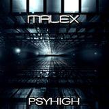MALEX - PSYHIGH Night Mix Sept 2013