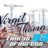 Virgil Thomas - This is Progress 02