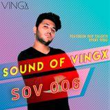 SOUND OF VINGX 006 | TALENT SHOWCASE - Manuel Alvarez | #SOV006