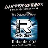DangerousNile - The Detonation Hour Red Road FM Episode 032 (27/03/2015)