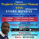 Prophetic Encounter Moment Monday 16th May Part 2