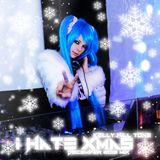 Kelly Hill Tone - I HATE XMAS - December 2013 Mix