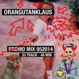 Orangutanklaus - Promo Mix 05x2014