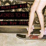 Bye Bye 2015 Mixtape #10