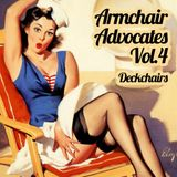 Armchair Advocates Vol.4 - Deckchairs