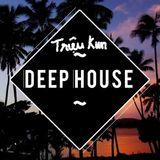 Deep House - Love  Love Love - TriêuKun ( Tổng hơp các bài hay nhất )
