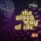 The Disco Way Of Life 01 - Dj Daniel Walker
