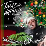 Taste The Diff'rence: Misc Jockey's Christmas Spectacular // Dec 2015