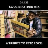 SOUL BROTHER MIX. A tribute to Pete Rock.