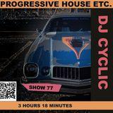 DJ Cyclic 11/9 2018 show 77 - progressive house etc. 3h:18m:08s.523